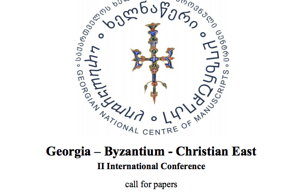 "II. Internationale Konferenz  ""Georgia-Byzantium-Christian East"" – CALL FOR PAPERS"